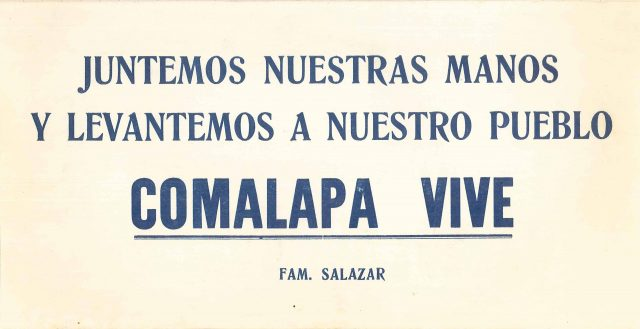 "Juntemos nuestras manos y levantemos a nuestro pueblo. Comalapa vive. (""Let's join our hands and raise our town. Comalapa lives."")"