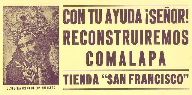 """Con tu ayuda ¡Señor! reconstruiremos Comalapa. (""""With thy help Lord, we will reconstruct Comalapa."""")"""